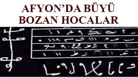 Afyon'da büyü bozan hocalar -Afyon'da derin hocalar - Afyon'da hocaya gidenler - Afyon'daki ünlü hocalar -Afyon'daki en iyi hocalar