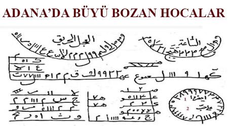 Adana'da büyü bozan hocalar