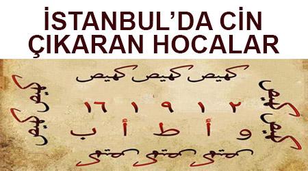 İstanbulda cin çıkaran hocalar